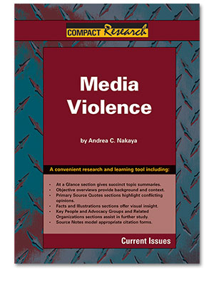 Compact Research: Current Issues: Media Violence