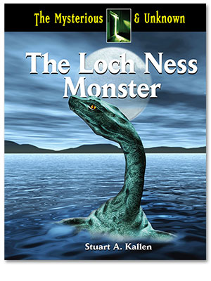 The Mysterious and Unknown: The Loch Ness Monster