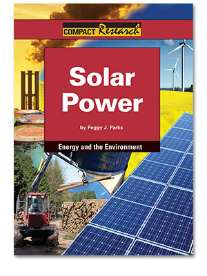 Compact Research: Energy and the Environment: Solar power