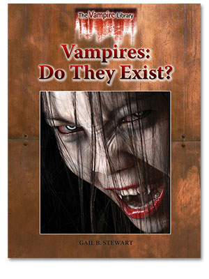 The Vampire Library: Vampires: Do They Exist?
