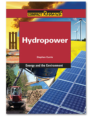 Compact Research: Energy and the Environment: Hydropower