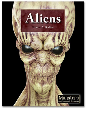 Monsters and Mythical Creatures: Aliens