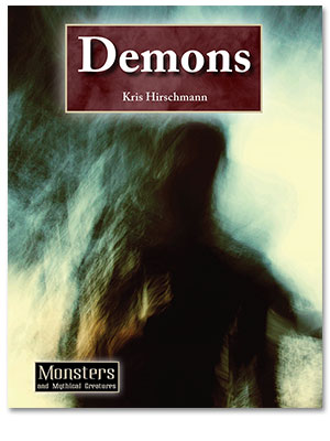 Monsters and Mythical Creatures: Demons