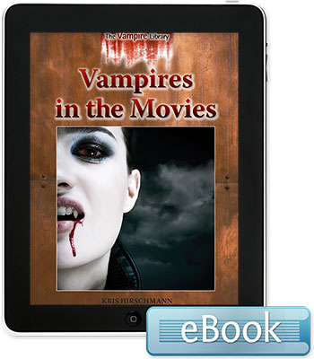 The Vampire Library: Vampires in the Movies