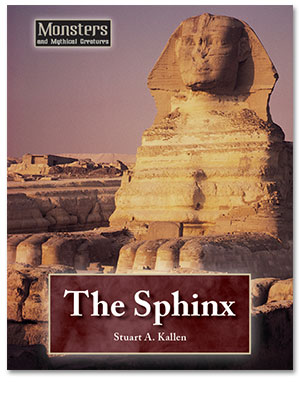 Monsters and Mythical Creatures: The Sphinx