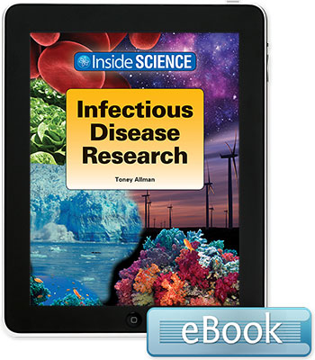 Inside Science: Infectious Disease Research