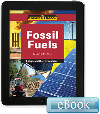 Compact Research: Energy and the Environment: Fossil Fuels