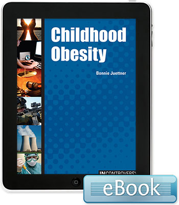 In Controversy: Childhood Obesity