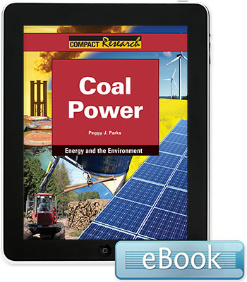 Compact Research: Energy and the Environment: Coal Power