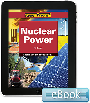 Compact Research: Energy and the Environment: Nuclear Power