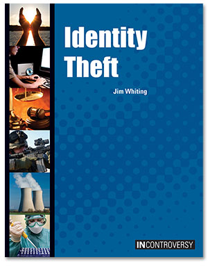 In Controversy: Identity Theft