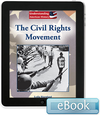 Understanding American History: The Civil Rights Movement