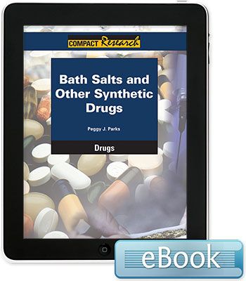 Compact Research: Drugs: Bath Salts and Other Synthetic Drugs