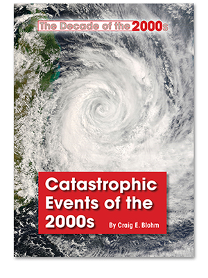 Catastrophic Events of the 2000s