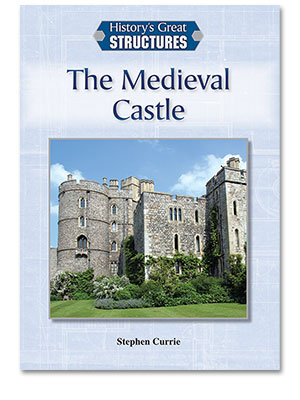 History's Great Structures: The Medieval Castle