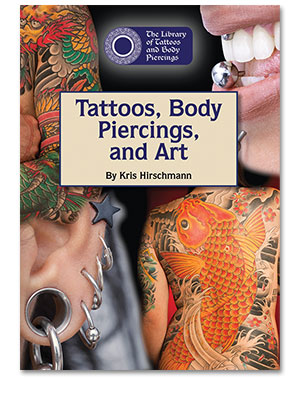 The Library of Tattoos and Body Piercings: Tattoos, Body Piercings, and Art