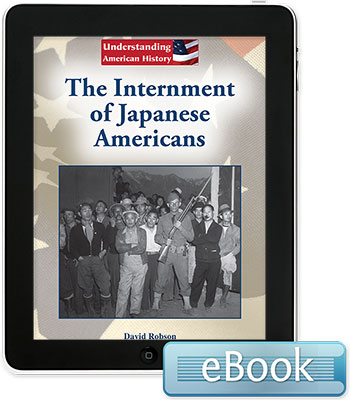 Understanding American History: The Internment of Japanese Americans