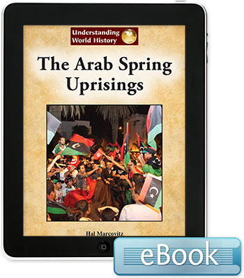 Understanding World History: The Arab Spring Uprisings