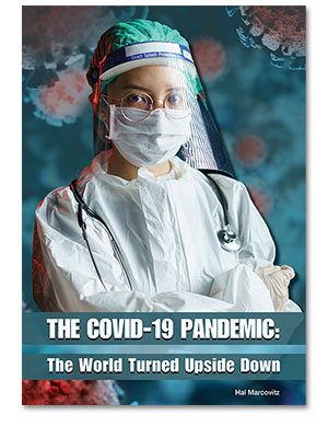 The COVID-19 Pandemic: The World Turned Upside Down