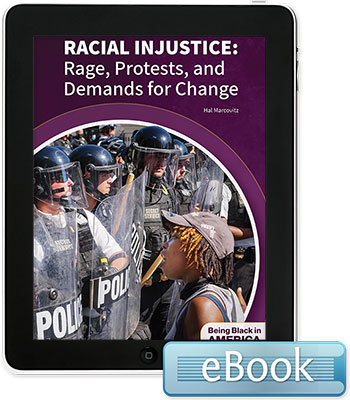 Racial Injustice: Rage, Protests, and Demands for Change - eBook