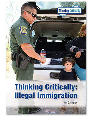 Thinking Critically: Illegal Immigration