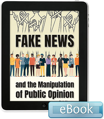 Fake News and the Manipulation of Public Opinion - eBook