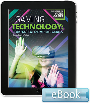 Gaming Technology: Blurring Real and Virtual Worlds - eBook