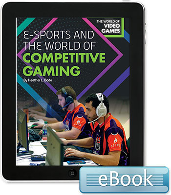 E-Sports and the World of Competitive Gaming - eBook