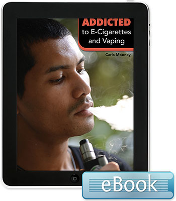 Addicted to E-Cigarettes and Vaping - eBook