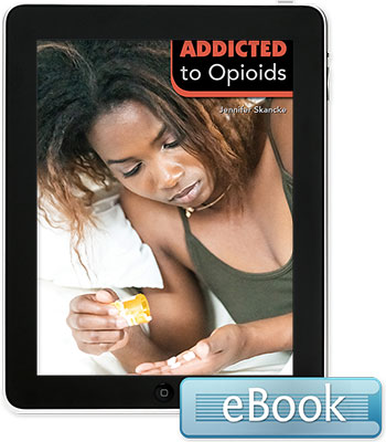 Addicted to Opioids - eBook