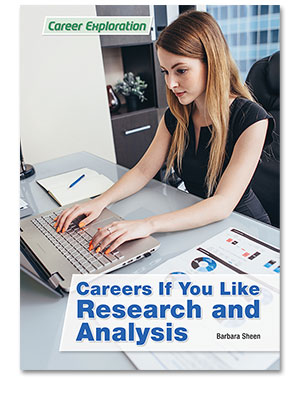 Careers If You Like Research and Analysis