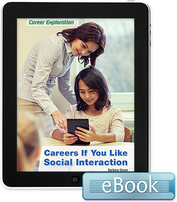 Careers If You Like Social Interaction - eBook