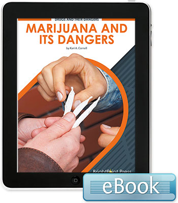 Marijuana and Its Dangers - eBook