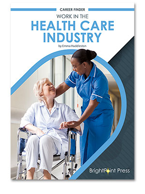 Work in the Health Care Industry