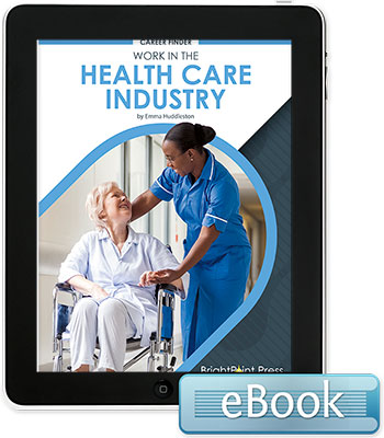 Work in the Health Care Industry - eBook