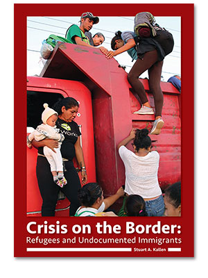 Crisis on the Border: Refugees and Undocumented Immigrants