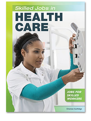 Skilled Jobs in Health Care