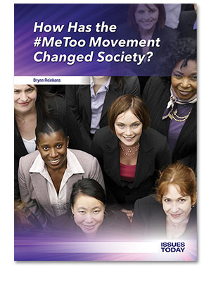 How Has the #MeToo Movement Changed Society?