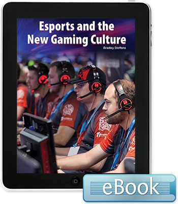 Esports and the New Gaming Culture - eBook