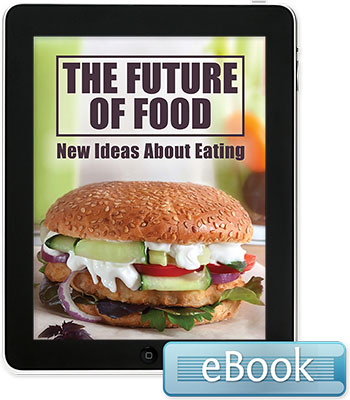 The Future of Food: New Ideas About Eating - eBook