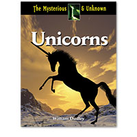 The Mysterious and Unknown: Unicorns