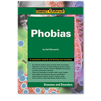 Compact Research: Diseases & Disorders:Phobias