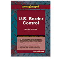 Compact Research: Current Issues: U.S. Border Control