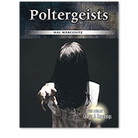 The Library of Ghosts and Hauntings: Poltergeists