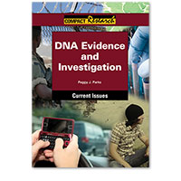 Compact Research: Current Issues: DNA Evidence and Investigation
