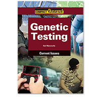 Compact Research: Current Issues: Genetic Testing