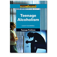 Compact Research: Teenage Problems: Teenage Alcoholism