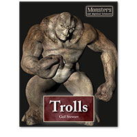 Monsters and Mythical Creatures: Trolls