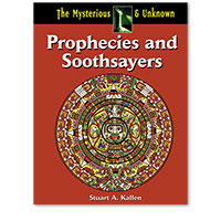 The Mysterious and Unknown: Prophecies and Soothsayers
