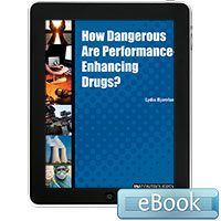 In Controversy: How Dangerous are Performance-Enhancing Drugs?